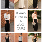 The Versatile Maxi, 8 Ways to Wear a Maxi Dress