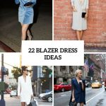 22 Sexy Blazer Dress Outfits For Stylish Girls
