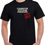 Traveller Location: Computer Systems Manager off Duty Job Unisex T Shirt: Clothing