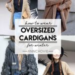 How To Wear Oversized Cardigans This Winter