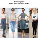 How To Wear Crop Tops and Jackets