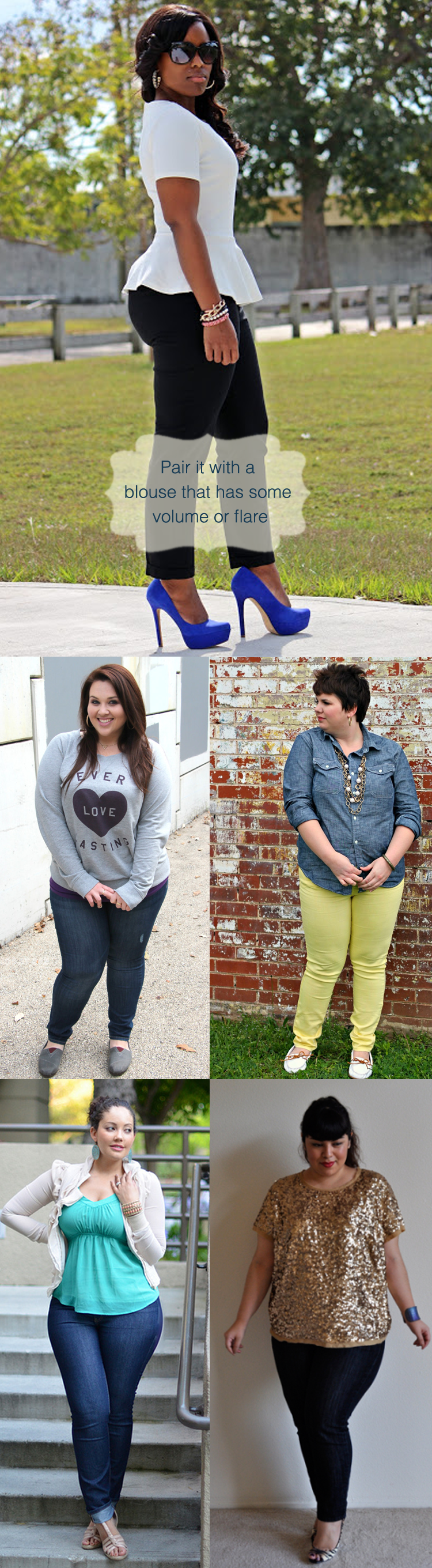 How to wear Skinny Jeans for Curvy Women