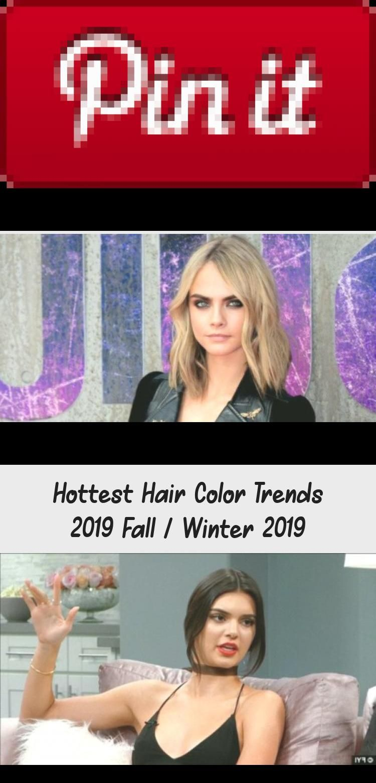 Hottest Hair Color Trends 2019 Fall / Winter 2019