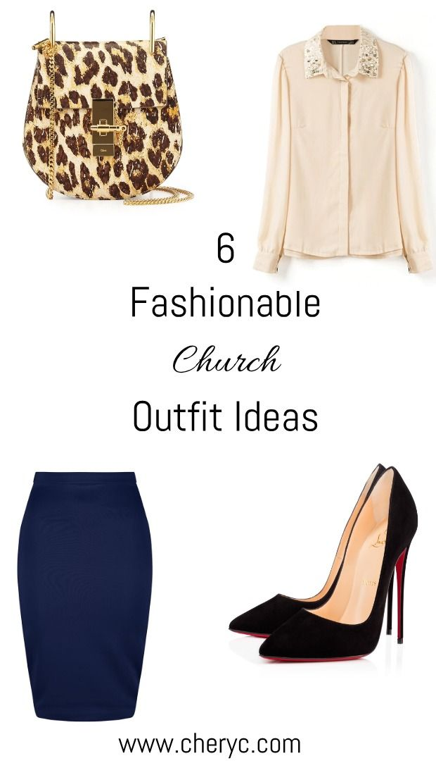6 Fashionable Church Outfit Ideas