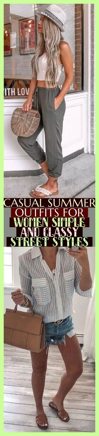 Casual Summer Outfits For Women Simple And Classy Street Styles , #summeroutfits…