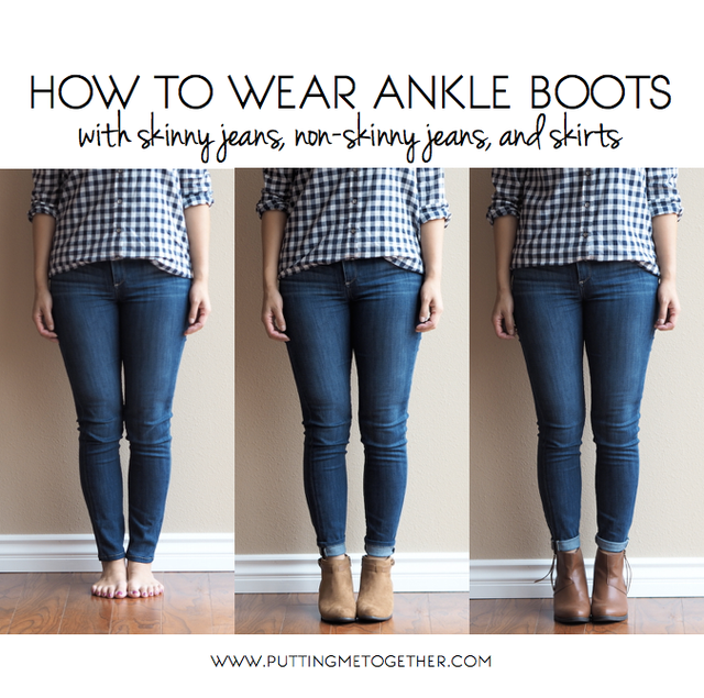 How to Wear Ankle Boots with Jeans and Skirts (Putting Me Together)