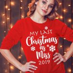 Ladies my last Christmas as miss red jumper sweatshirt. Bride to be. Christmas Proposal jumper