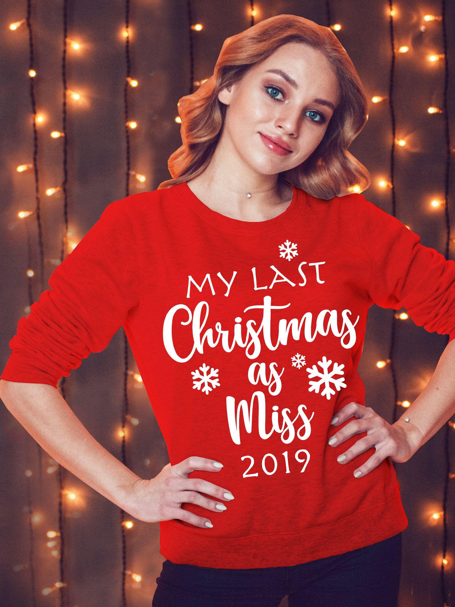 Ladies my last Christmas as miss red jumper sweatshirt. Bride to be. Christmas Proposal jumper