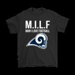 Los Angeles Rams M.I.L.F Man I Love Football Funny Shirts