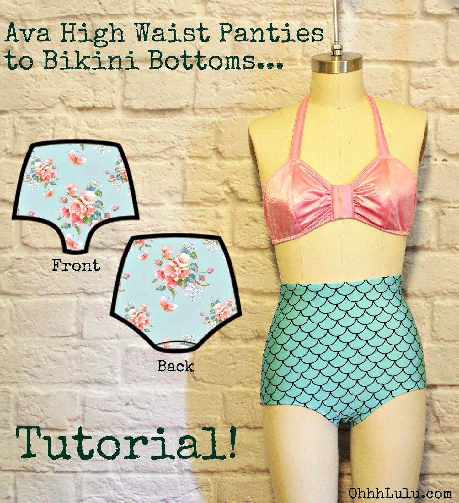 Ohhh Lulu Pattern Hacks: Ava High Waist Panties to Retro Bikini Bottoms