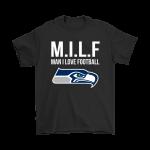 Seattle Seahawks M.I.L.F Man I Love Football Funny Shirts