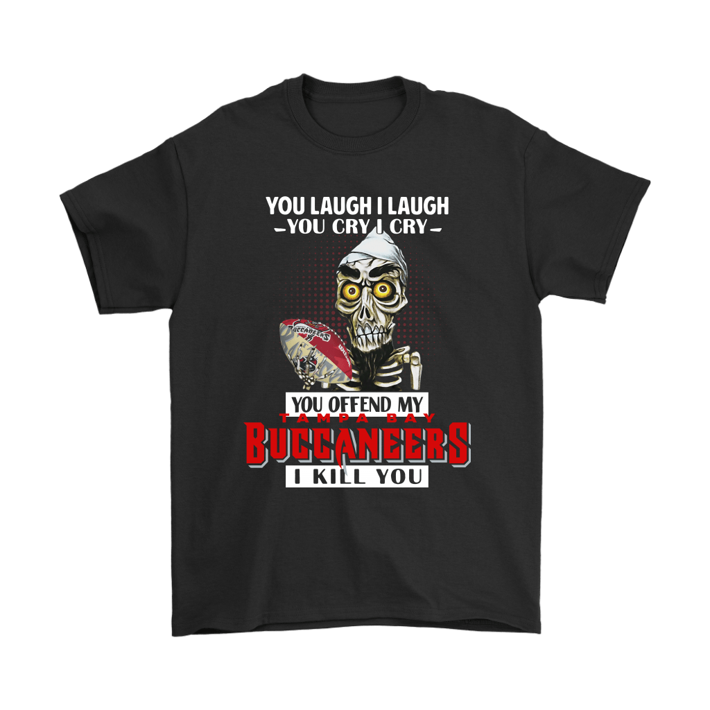 You Offend My Tampa Bay Buccaneers I Kill You Achmed Shirts